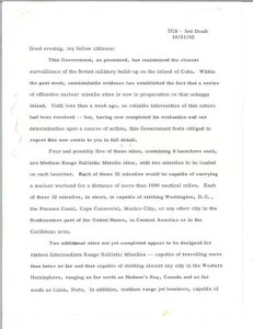 A draft of the first page of Kennedy's 1962 address to the nation on the Cuban Missile Crisis. Note Ted Sorensen's initials at the top. (White House photo)