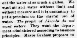 An editorial in The Courier from November 6, 1897, against the installation of water meters. (Library of Congress) Read more from the 1890s newspaper debate over Lincoln's water supply and find interactive graphs of Lincoln's water use at www.plattebasintimelapse.com.