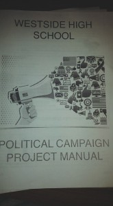 Westside's Political Campaign Project Manual. (Courtesy Brandon McDermott)